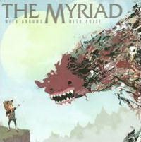 """The Myriad - Listen to """"Clean Shot"""""""
