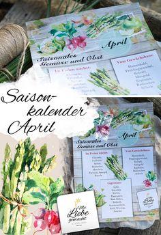 Saisonkalender April – aktuelles aus unserer Region Gratis Download, Journal, Blog, Natural Life, Lettuce, Medicinal Plants, Journal Entries