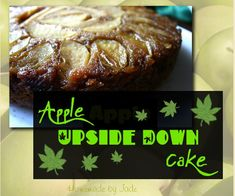 This Apple Upside Down Cake is gonna be good! http://www.homemade-by-jade.com/blog/delicious-apple-upside-down-cake