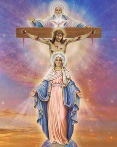 Santisima Trinidad and  Blessed Mary, mother of our Lord and Saviour.