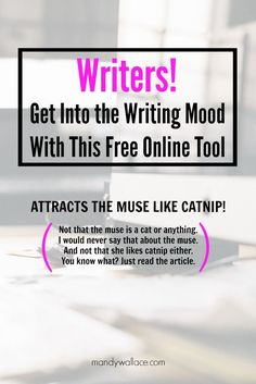 Write → Get Into the Writing Mood With This Free Online Tool