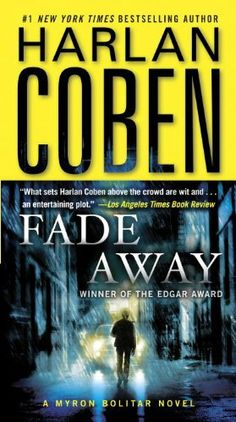 Fade Away (Myron Bolitar) by Harlan Coben.