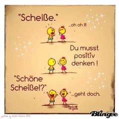You must be positive! That is much better 😊 Good Jokes, Funny Jokes, Satirical Illustrations, German Quotes, German Language Learning, German Words, Perfection Quotes, Fact Quotes, True Words