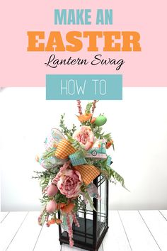 Sweet and colorful this DIY lantern swag tutorial is perfect for your easter decor, Learn how to make a Lantern Swag for Easter with this step by step tutorial by Julie of Southern Charm Wreaths! Deco Mesh Wreaths, Fall Wreaths, Easter Wreaths, Diy Easter Decorations, Handmade Decorations, Christmas Decorations, Artificial Flower Arrangements, Floral Arrangements, Bff Birthday Gift