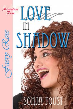 """""""Love in Shadow,"""" my first sorta-book, a short story in the fantasy genre"""