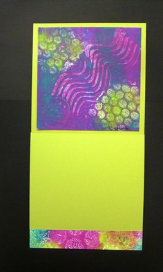 This is inside of a card I made with one of my Gelli prints...