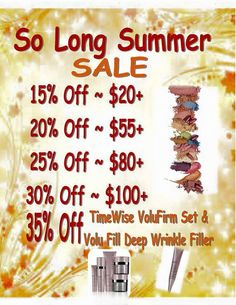 """As much as I love Fall, it's time to say """"So Long Summer"""" with a 1-day sale on Wednesday! Contact me today & let's see how much I can save you on all your Mary Kay skin care & make up needs. #mymklife #marykay #skincare My website is www.marykay.com/rpeters95 and email is rpeters95@marykay.com. Contact me today!"""