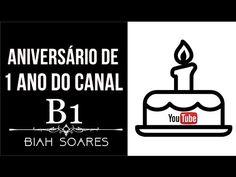 1 Ano de Canal   BiahSoares B1 - YouTube ♥♥♥☆☆☆♡♡♡