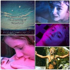 I've dreamed of Neverland all my life okay im done pinning sorry about that had to im done