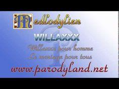 Willaxxx pour un homme - Willaxxx [medley de parodies de chansons]