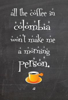 LostBumblebee: All the Coffee in Colombia... seriously not enough. *Freebie*