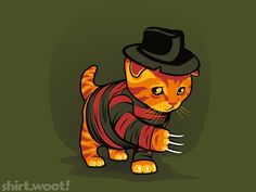 Nightmeow on Elm Street. By DroidlootShirt.Woot This is why we put the cat out at night!!!!