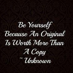I rather be original.