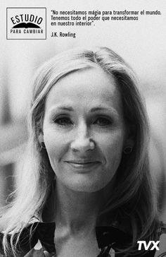 J.K. Rowling: escritora de la mundialmente exitosa saga de Harry Potter y licenciada en Filología Francesa y Clásica de la Universidad de Exeter, #EstudioParaCambiar.