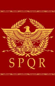 Rise of Rome / Roman Republic: Ancient Roman Republic Flag Rome History, Ancient History, European History, American History, Roman Legion, Roman Republic, Empire Romain, Eagle Design, Roman Soldiers