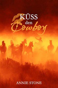 Küss den Cowboy (Cowboys 1)