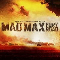 MAD MAX: FURY ROAD (Opens 05/15/15) Tom Hardy, Charlize Theron, Nicholas Hoult WARNER BROS. PICTURES