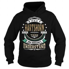 I Love HARTSHORN  Its a HARTSHORN Thing You Wouldnt Understand  T Shirt Hoodie Hoodies YearName Birthday T shirts