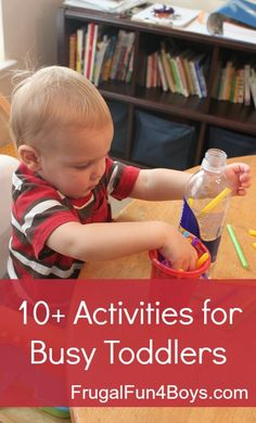 10+ Activities for Busy Toddlers - Low mess ideas for when mom needs to get something done!