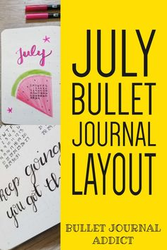 Positive Quotes and Motivation in Bullet Journal - Bullet Journal Ideas, Inspiration, and Tips - July Bullet Journal Watermelon Theme #monthlyspread #bujo #bulletjournal #bujolove #bujolife #bujomonthly #bulletjournalmonthly #monthlylayout #gratitudelog #habittracker #monthlyhabits #bujomonthlyspread