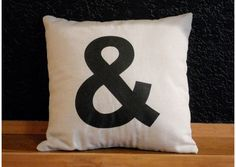 via http://www.etsy.com/listing/76890773/ampersand-pillow-14x14-inch