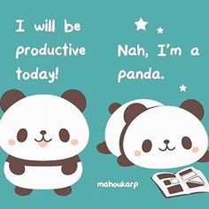 """No problem panda"" Niedlicher Panda, Panda Art, Panda Love, Baby Animals, Funny Animals, Cute Animals, Panda Wallpapers, Cute Wallpapers, Kawaii Drawings"