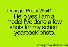 Why yes I am a professional! Just look at all my yearbook photos! Teenager Quotes, Teen Quotes, Funny Quotes, Teen Posts, Teenager Posts, Lol, Teen Life, I Love To Laugh, I Can Relate