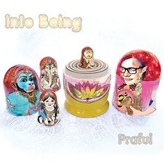 Praful - Into Being his latest cd full with beautiful mantra's