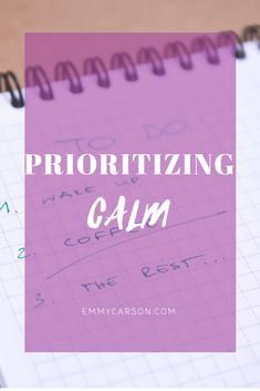 Prioritizing calm - with free printables! Mom Quotes, Organization, Organizing, Free Printables, Stuff To Do, Stress, About Me Blog, Calm, Feelings