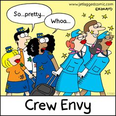 Here's a new cartoon from Jetlagged Comic, a flight crew cartoon by Kelly Kincaid. Aviation Quotes, Aviation Humor, Airline Humor, Airline Tickets, Flight Attendant Quotes, Work Humor, Work Funnies, Pilot Humor, Pilot Quotes