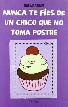 Nunca Te Fies De Un Chico Que No (Narrativa (ezaro)), http://www.amazon.es/dp/8493909815/ref=cm_sw_r_pi_awdl_x_dxKQxbKK2AYFX