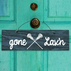 Lacrosse Mantra Wood Sign Gone Lax'n Girl | Lacrosse Motivational Signs | Lacrosse Home Decor