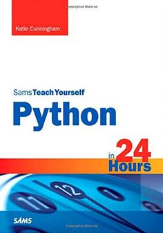 Python in 24 Hours, Sams Teach Yourself (2nd Edition) by Katie Cunningham http://www.amazon.com/dp/0672336871?tag=zncpklhkiz-20