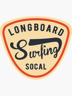 """""""Socal Longboard Surfing"""" Sticker by TonySpencer Surfing Wallpaper, Surf Stickers, Surf Logo, Longboard Design, Surfing Pictures, Skate Surf, Vintage Surf, Aesthetic Stickers, Branding"""