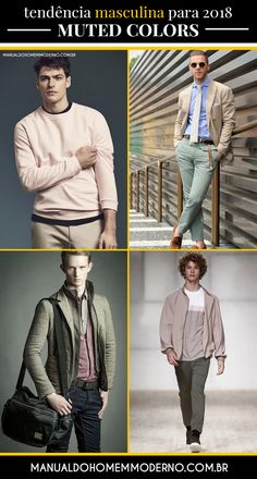 As muted colors prometem se destacar na moda masculina em 2018.