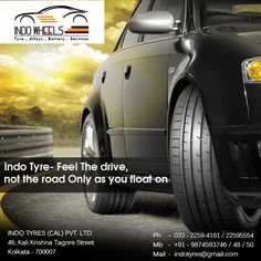 Indo Tyre- Feel The Drive, not the road only as you float on