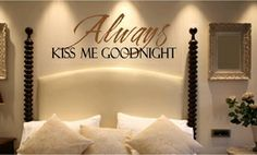 Bedroom Wall Quotes - Vinyl Wall Sayings for Master Bedrooms