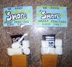 """We need s'more great teachers like you!"""