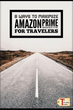 Eight ways (that you probably did not already know about) to help travelers maximize their Amazon Prime benefits now. #traveltips #budgettravel #moneysavingtips #traveling #digitalmusic #ereading via @2travelingtxns