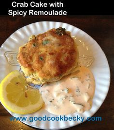 Crab Cakes with Remoulade Sauce, ATK adaptation, goodcookbecky