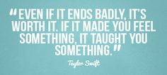 If it made you feel something, it taught you something.