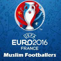 Muslim footballers of euro 2016