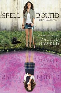 Spell Bound (Hex Hall Series #3)    Submit a review and become a Faerytale Magic Reviewer! www.faerytalemagic.com