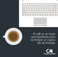 Inicia tu día de la mejor manera, así tendrás excelentes resultados en tu trabajo.  www.compumuebles.com