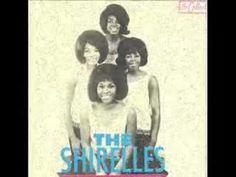 The Shirelles Mamma Said - YouTube