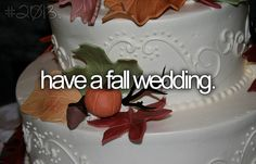 have a fall wedding