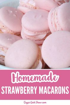 Strawberry Macaron Recipe (Easy) Step-by-Step Best Macaroon Recipe, Strawberry Macarons Recipe, Easy Macaroons Recipe, Macaroons Flavors, French Macaroon Recipes, How To Make Macaroons, Macaroon Cookies, No Fail Macaron Recipe, Cookies