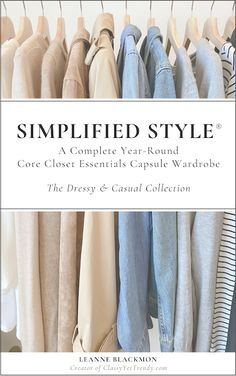 Women's Simplified Style: A Year-Round Core Closet Essentials Capsule Wardrobe - Classy Yet Trendy Capsule Wardrobe Mom, Summer Wardrobe, Classy Yet Trendy, Elegant Chic, Travel Capsule, Closet Essentials, Classic Wardrobe, Fashion Capsule, Petite Sizes