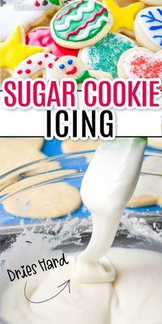 Easy Sugar Cookies, Sugar Cookies Recipe, Yummy Cookies, Holiday Cookies, Icing Recipe To Decorate Cookies, Hard Sugar Cookie Icing, Glaze Icing For Sugar Cookies, Frosting For Sugar Cookies, Icing For Cupcakes