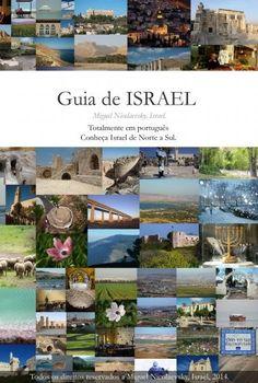 Guia de Israel eBook Modelo  GuiaDeIsrael0007Download Condição  Novo  Inclui reservas naturais e parques nacionais de todas as regiões, norte sul, lest, oeste e Jerusalém